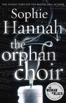 The Orphan Choir by Sophie Hannah. The chilling story of a woman haunted by music that only she can hear, sung by a choir of children that only she can see... Read more on #Kobo.