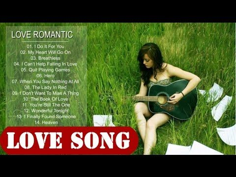 The best romantic songs ever