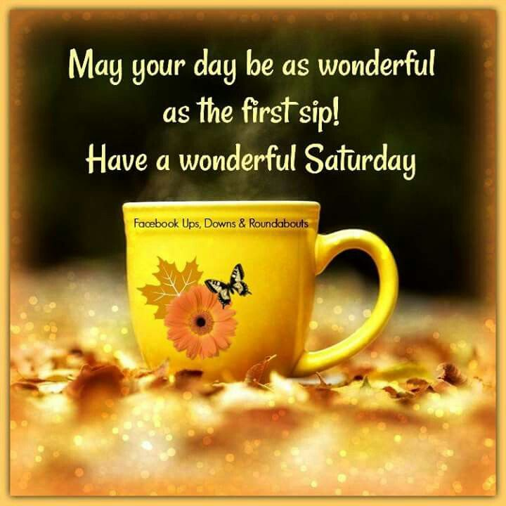 Good Morning Saturday Inspiration : Best images about good morning on pinterest