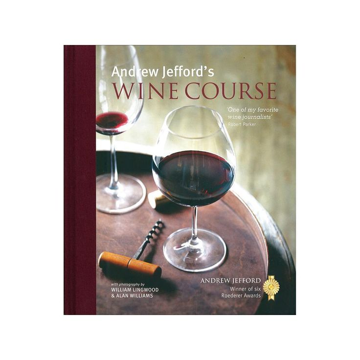 RYLAND PETERS & SMALL RPS Andrew Jefford's Wine Course Bk