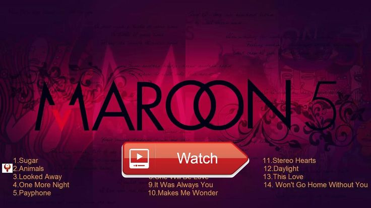 ADAM LEVINE PLAYLIST Maroon NHNG BI HT HAY NHT 17 THE BEST OF MAROON  ADAM LEVINE PLAYLIST Maroon NHNG BI HT HAY NHT 17 THE BEST OF MAROON
