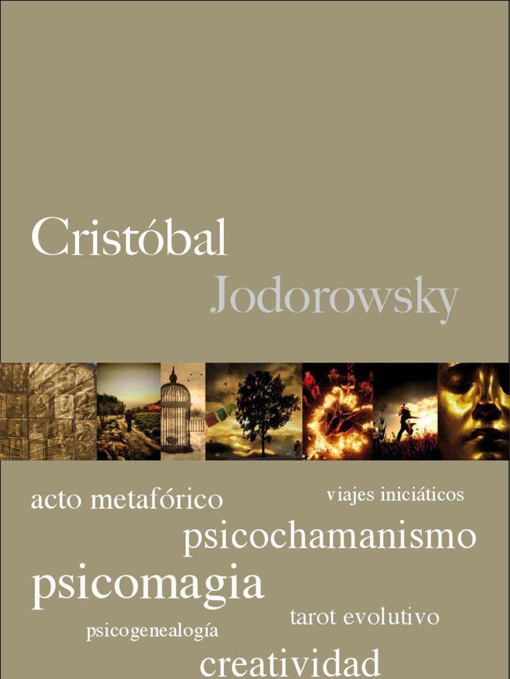 LIBRO PDF > http://www.psicomagia.es/cj/wp-content/uploads/Dossier-Cristobal-Jodorowsky-jun11.pdf