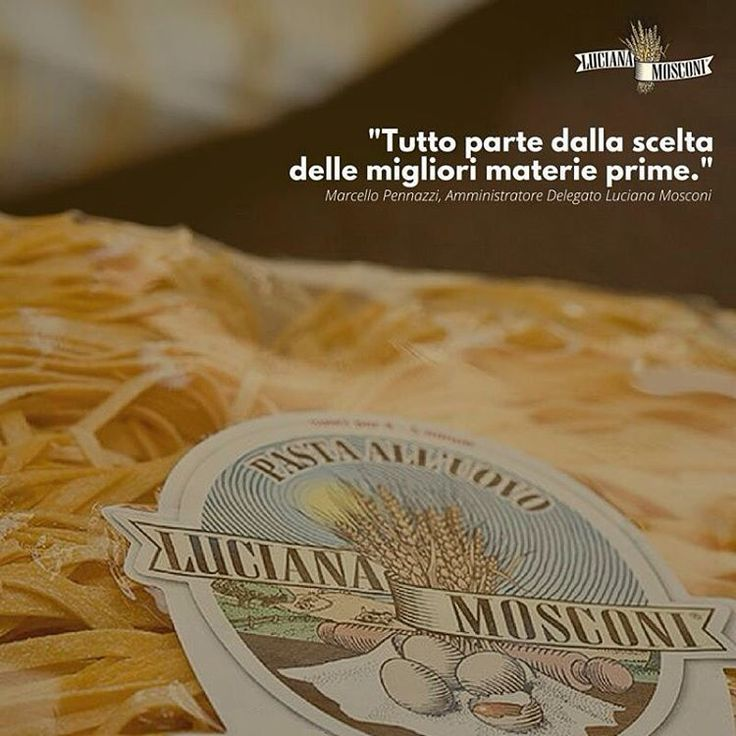 Tutto parte dalla scelta delle migliori materie prime! #pasta #lucianamosconi #signoradelletagliatelle #expo2015