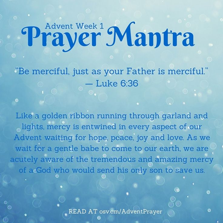 Week One Prayer Mantra: 'Be merciful...'   Advent ...