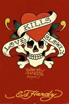 Ed Hardy - Tattoo Poster (Love Kills Slowly)