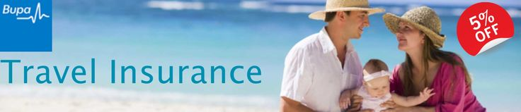 Buy Bupa Travel Insurance NOW & get a special 5% discount !! - Single trips and multi-trips for up to 1 year are all catered for.