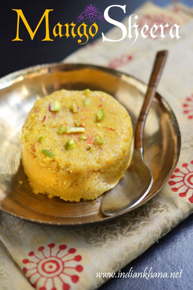 Mango Halwa or Mango Sheera is delicious sweet made with puree mango and semolina (sooji/rava).   Treat for all mango and dessert lovers.