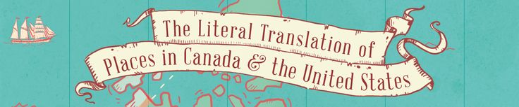 The Literal Translation of Places in Canada