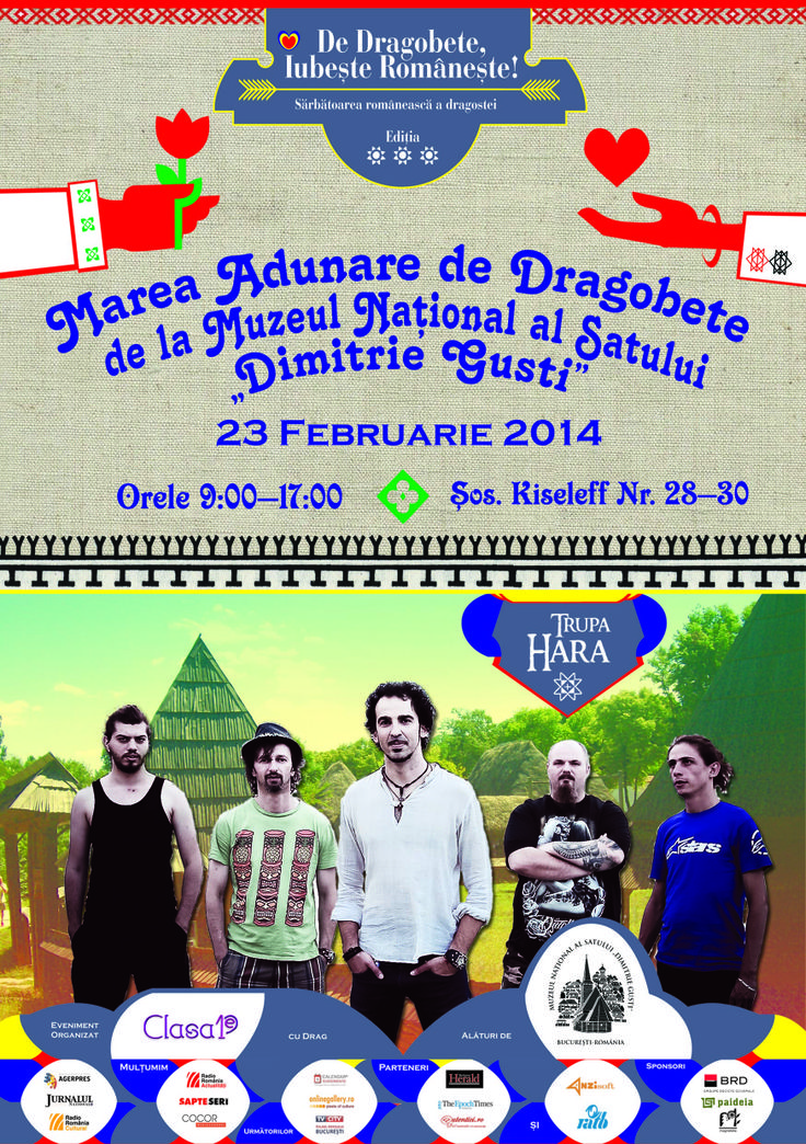 """Muzeul Naţional al Satului """"Dimitrie Gusti"""" şi Clasa 1 E vă invită duminică, 23 februarie 2014 să iubiţi româneşte de Dragobete, program inclus în seria de evenimente dedicate """"Sărbătorilor tinereţii"""" şi a începutului de primăvară."""