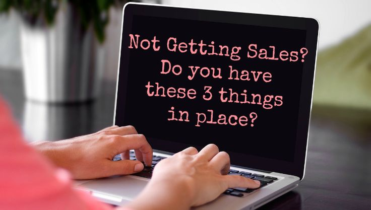 Are you struggling to make sales in your business? Make sure you have these three marketing foundations in place.