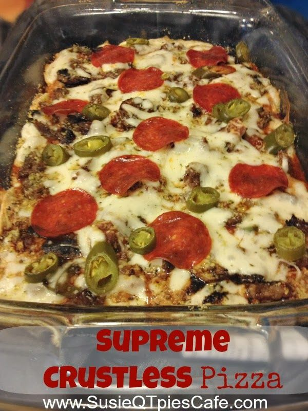 Supreme or any topping crustless pizza recipe - gluten free