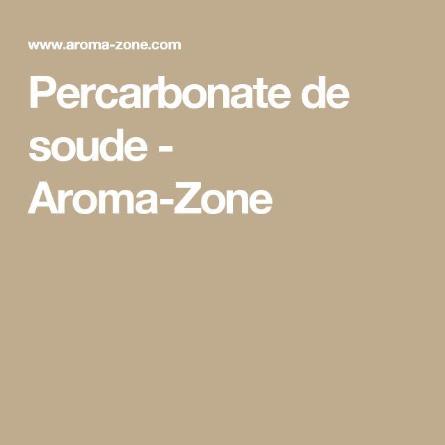 25 best ideas about percarbonate de sodium on pinterest percarbonate de soude percarbonate - Carbonate de sodium danger ...
