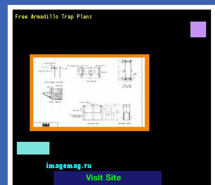 Free Armadillo Trap Plans 135500 - The Best Image Search