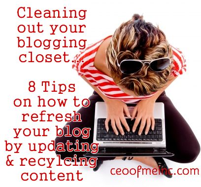 clean out your blogging closet