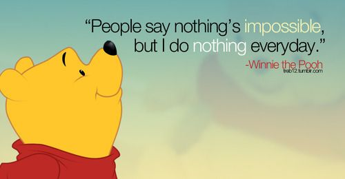 :) yep!: Nothings Impossible, Cartoon Quotes, Envelopes, Pooh Quotes, Poohbear, Pooh Bears, Winniethepooh, Winnie The Pooh, Disney