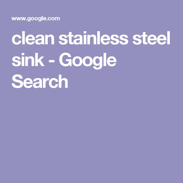 clean stainless steel sink - Google Search