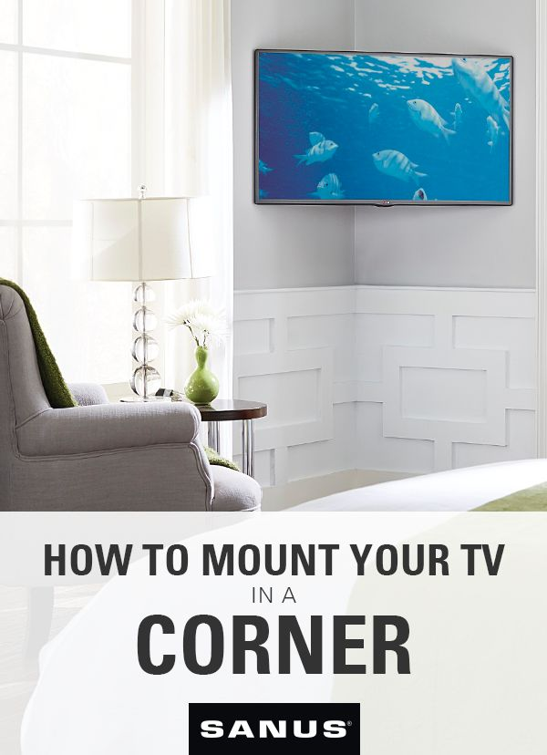 Short on space? Consider mounting your TV in the corner.