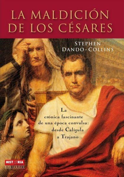 MALDICION DE LOS CESARES,LA STEPHEN DANDO COLLINS SIGMARLIBROS
