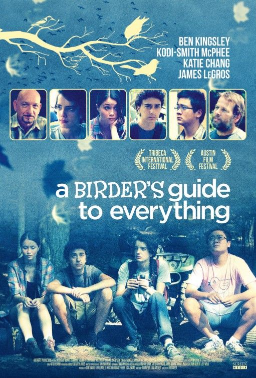 A Birder's Guide to Everything. a very subtly great coming of age film.