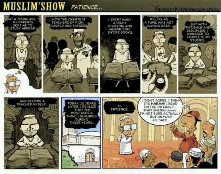 Muslims show patience. Islam