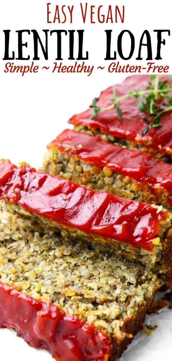 This Is The Best Vegan Lentil Loaf You Will Ever Eat This Savory Vegan Meatloaf Is Healthy Delicious And Vegan Meal Plans Vegan Lentil Recipes Lentil Loaf