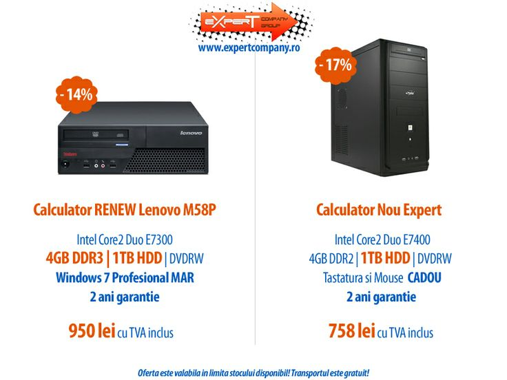 Super oferta de Martisor! 14% reducere > Calculator RENEW Lenovo M58P, HDD 1 TB, memorie 4GB DDR3 si Licenta Windows 7 Pro la numai 950 lei | 17% reducere > Calculator nou Expert (sistem asamblat), HDD 1 TB, memorie 4GB DDR2 la doar 758 lei | Doamnele si domnisoarele beneficiaza de 10% reducere in plus, fata de pretul afisat pe site, toata luna!