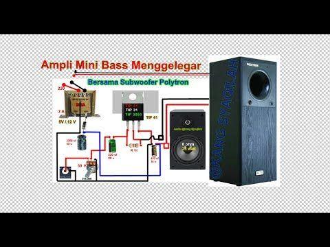 Ampli Mini Bass Menggelegar Youtube Rangkaian Elektronik Desain Perangkat Lunak