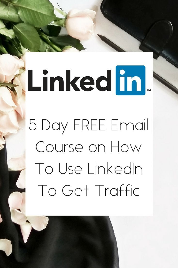 5 day free email course on how to get traffic from LinkedIn