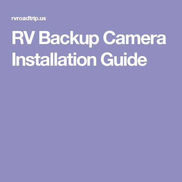 RV Backup Camera Installation Guide