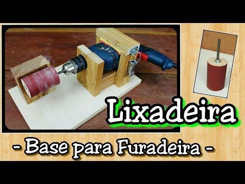 Base para Lixadeira Tambor caseira - usando furadeira - YouTube