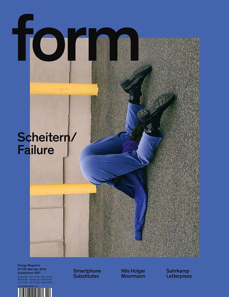 form N° 276. 2018. Scheitern/Failure. Art Direction: Carolin Blöink, Susanne Heinlein, Sarah Schmitt; photo: Arielle Bobb-Willis © Verlag form GmbH & Co. KG