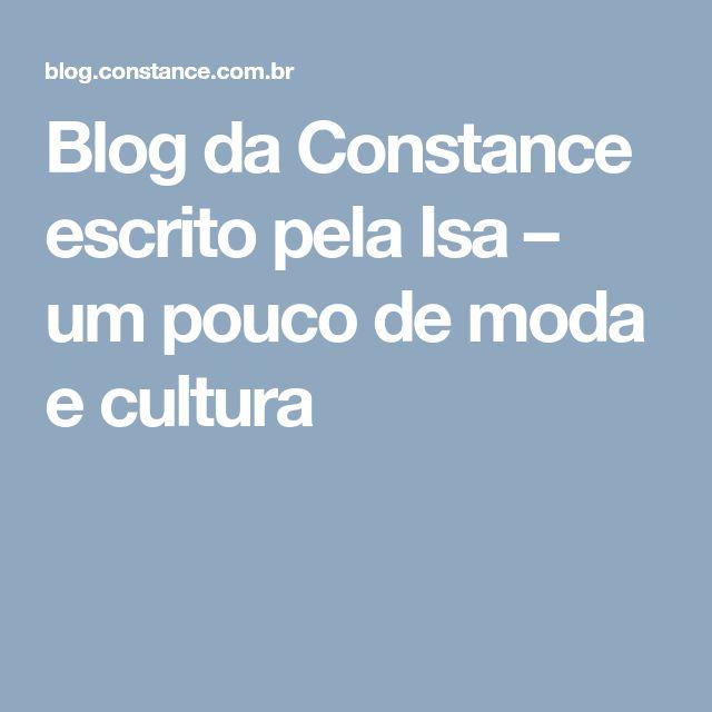 Blog da Constance escrito pela Isa – um pouco de moda e cultura