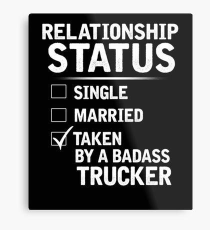 Trucker Girlfriend: Metal Prints | Redbubble