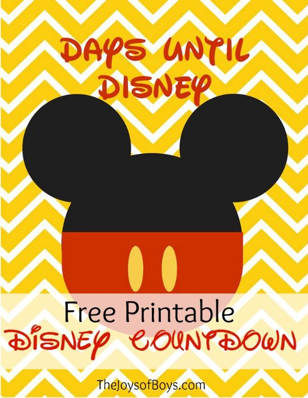 """Disney vacation in the works? Use this Free """"Days Until Disney"""" printable countdown to keep everyone excited about the trip!"""
