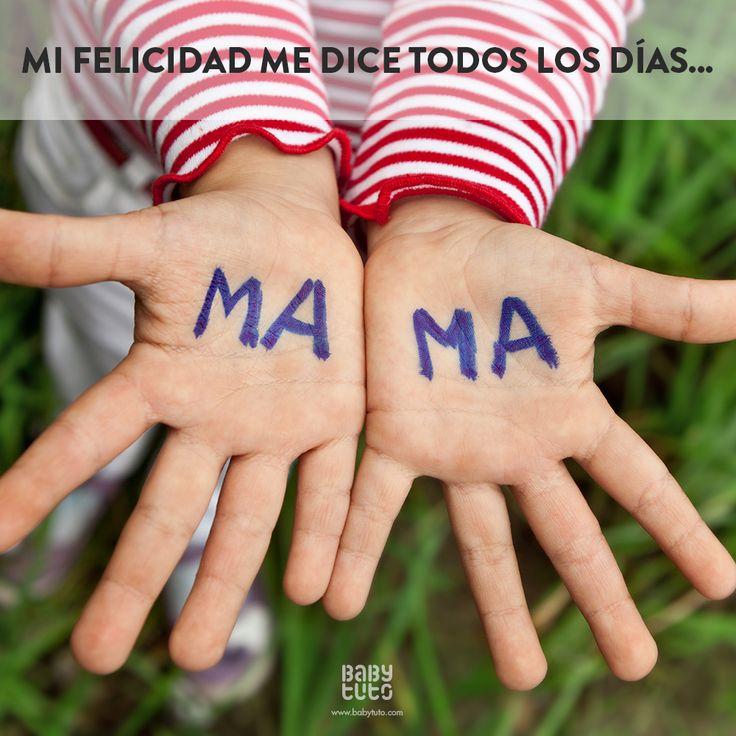 """#LoDijoUnBabylover   """"Mi felicidad me dice todos los días #Mamá"""". - Noelial"""