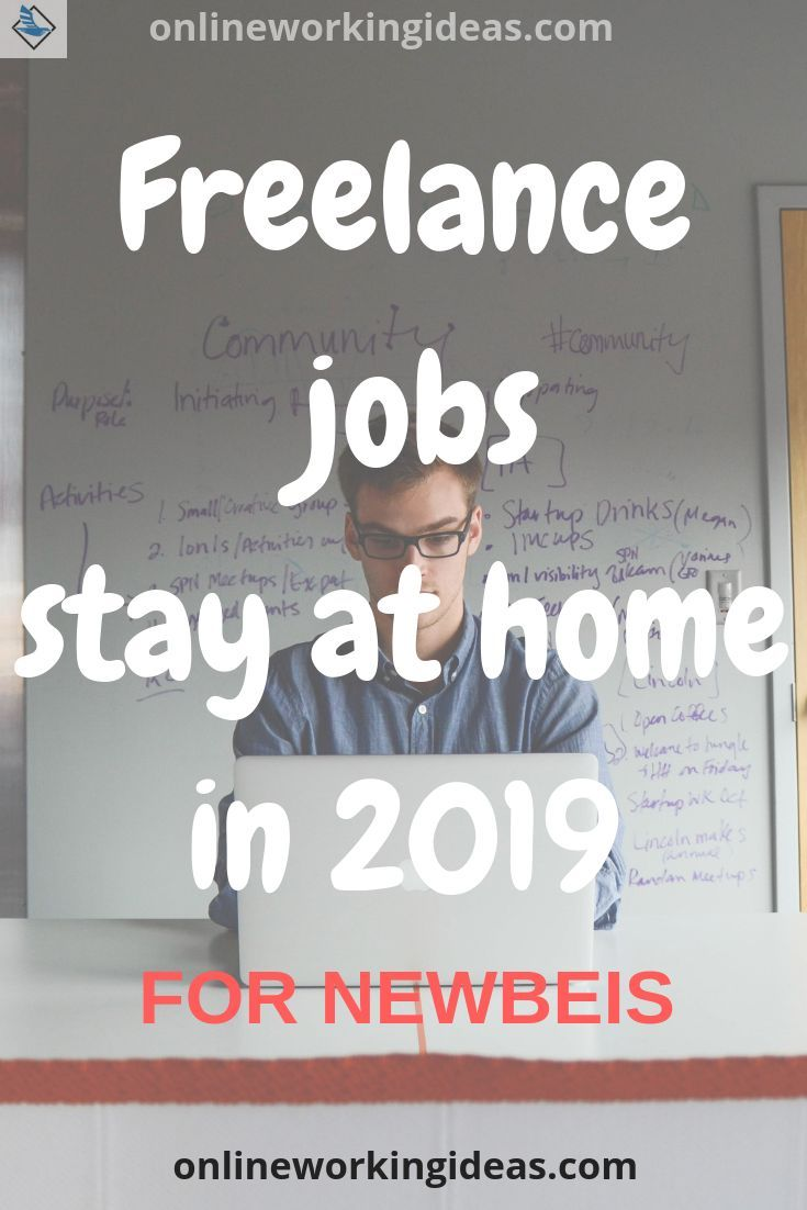 What Are The Freelancer Work From Home Jobs In 2020 A Basic Guide Freelancing Jobs Work From Home Jobs Freelance