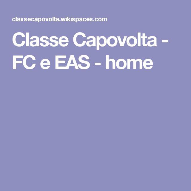 Classe Capovolta - FC e EAS - home