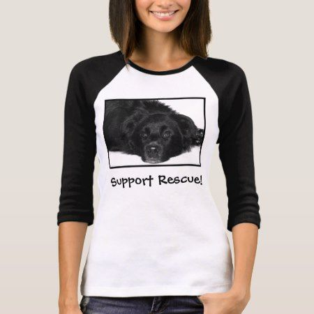 Support Rescue! T-Shirt - click/tap to personalize and buy