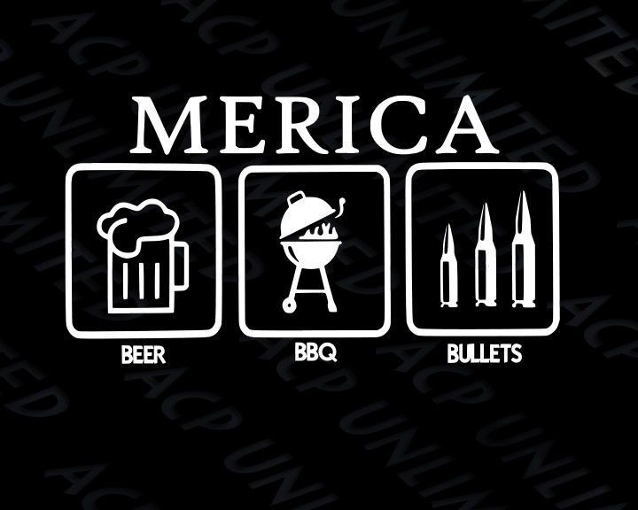 Merica Beers BBQ Bullets DECAL Fun STICKER 2A AUTO Jeep lol USA america funny #ACPUNLIMITED