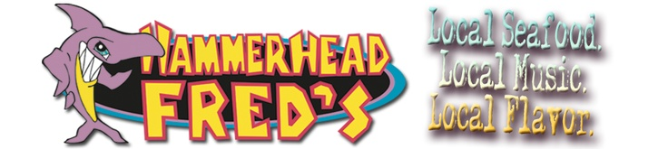 Hammerhead Fred's - Panama City Beach, Florida - Local Seafood, Local Music, and Local Flavor!