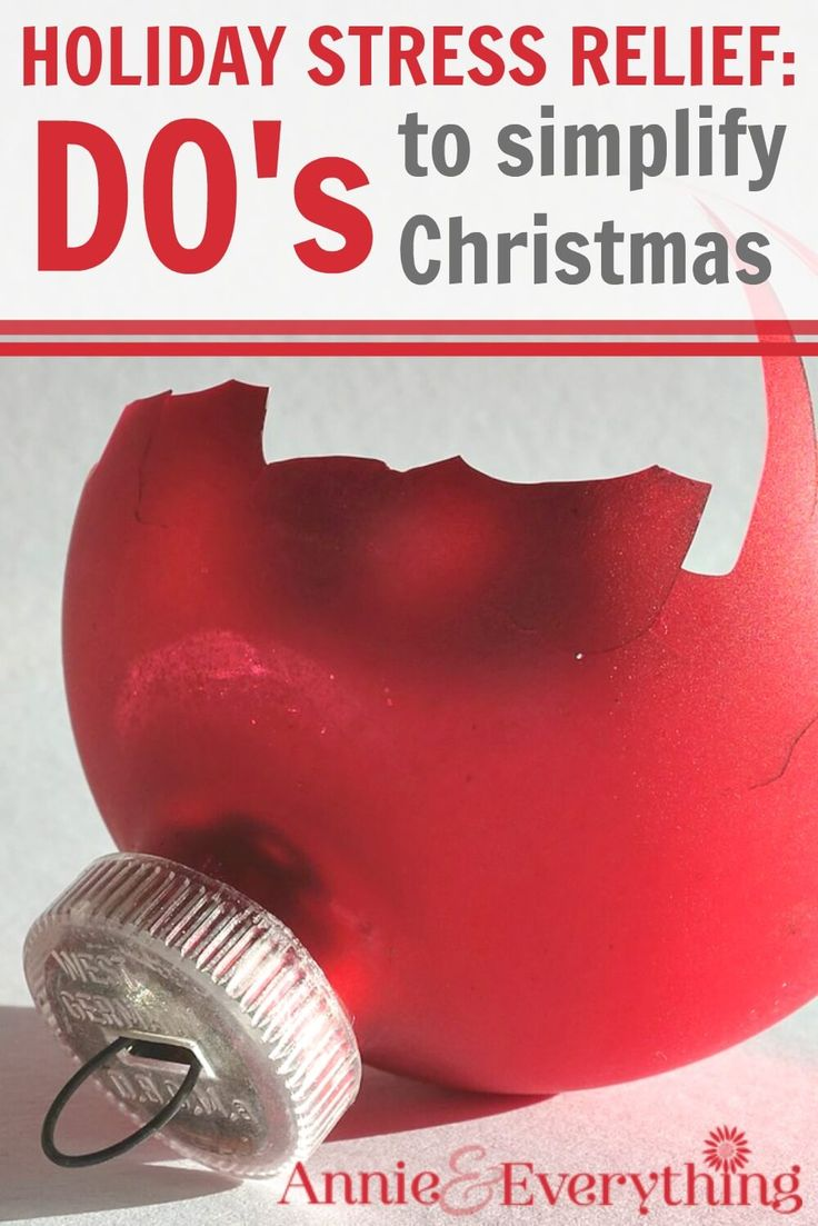 Don't let holiday stress take the joy out of Christmas this year! Here are tips to DO to de-stress and simplify so you can have relief, be the mom you want to be, and enjoy your time with family and friends!
