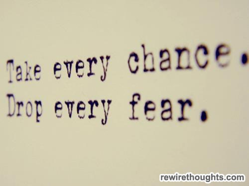 Don't live life in fear