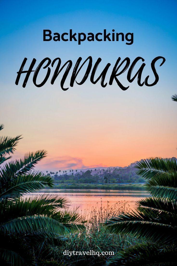 Top 10 Things To Do In Honduras For Backpackers Diy Travel Hq Honduras Travel Latin America Travel South America Travel