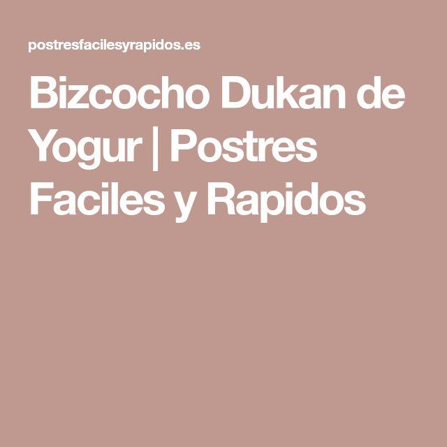 Bizcocho Dukan de Yogur | Postres Faciles y Rapidos