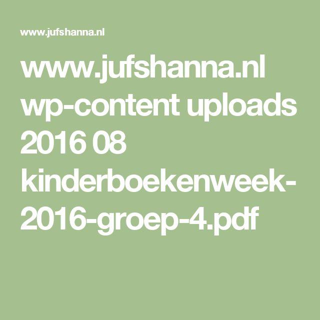 www.jufshanna.nl wp-content uploads 2016 08 kinderboekenweek-2016-groep-4.pdf