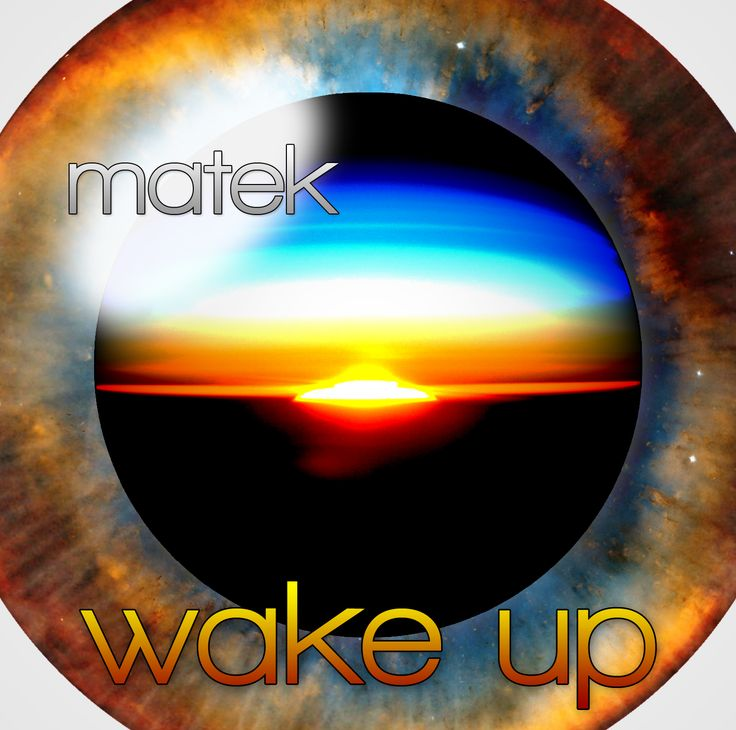 wake up | http://matek.bandcamp.com/track/wake-up