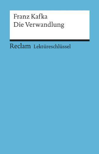 Franz Kafka: Die Verwandlung. Lektüreschlüssel von Wilhelm Grosse http://www.amazon.de/dp/3150153425/ref=cm_sw_r_pi_dp_RHjiwb1QWNMFD