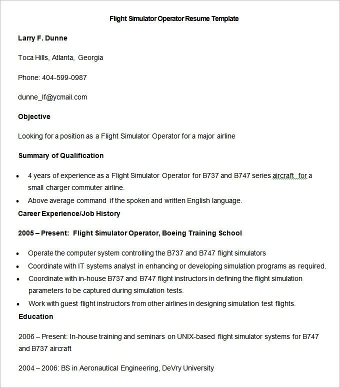 Sample Flight Simulator Operator Resume Template , How to Make a Good Teacher Resume Template , There are many kinds of teacher resume template that you have to understand. Each teacher has their different style on making resume template. In addi... Check more at http://templatedocs.net/how-to-make-a-good-teacher-resume-template