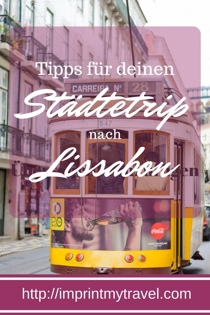 Organisatorische Tipps für deinen Städtetrip nach Lissabon.