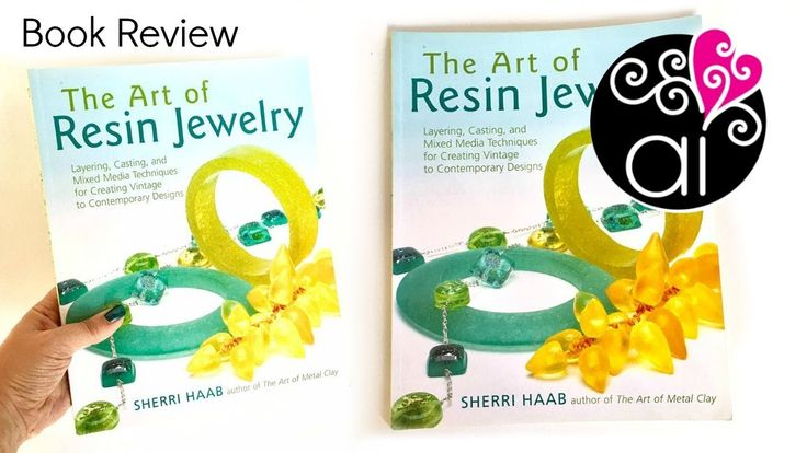 Book Review   The Art of Resin Jewelry by Sherry Haab